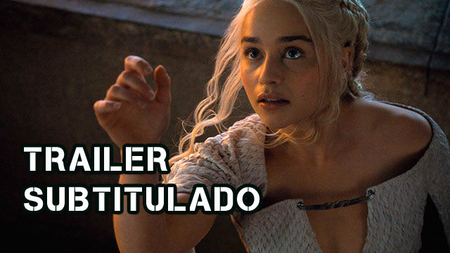 Game of Thrones Temporada 5 - Trailer Subtitulado en Español