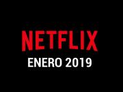 Estrenos Netflix Enero 2019