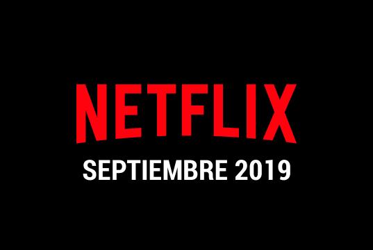 Estrenos Netflix septiembre 2019