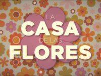 La casa de las flores, tercera temporada