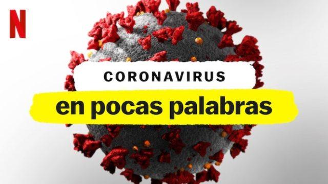 Coronavirus En Pocas Palabras (Netflix 2020)