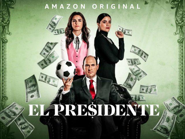 Póster de El Presidente (Amazon Prime Video)
