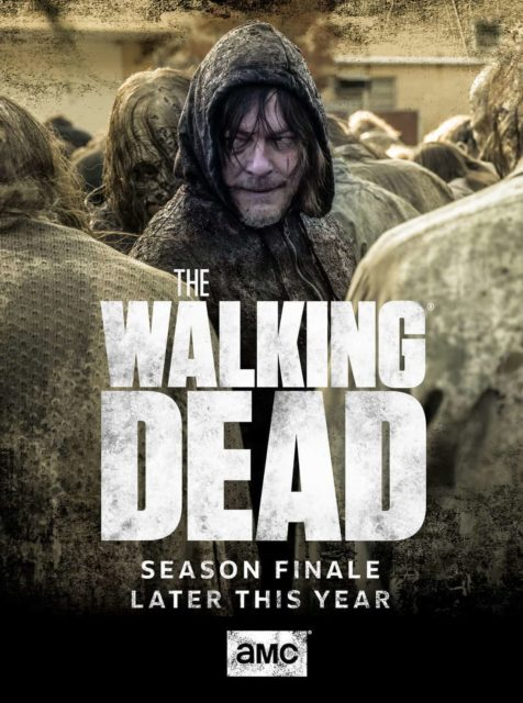The Walking Dead - Afiche promocional del final de la temporada 10