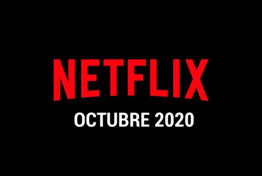Estrenos Netflix Octubre 2020