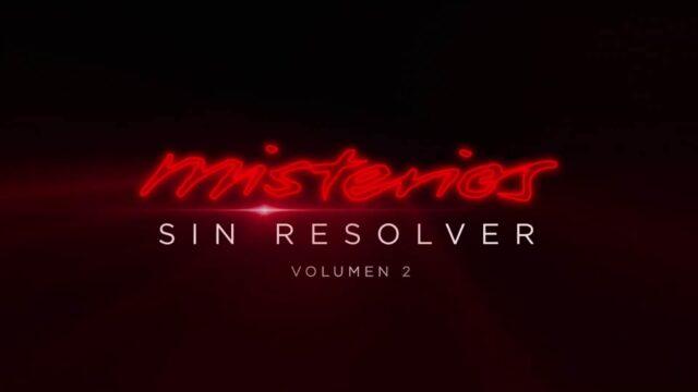 Misterios sin resolver: Volumen 2 (Netflix)