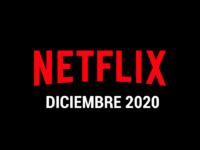 Estrenos Netflix Diciembre 2020