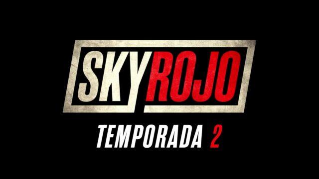 Sky Rojo Temporada 2